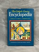 The Catholic Concise Encyclopedia Broderick 1956 Rare Vintage Book Illustrated