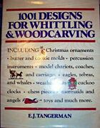 1001 Designs For Whittling And Woodcarving 1979 E. J. Tangerman