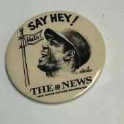 """New Old Stock Baseball 1960's Willie Mays 3 1/2"""" Pin Button New York Daily News"""