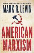 American Marxism Book Hardcover By Mark R. Levin
