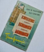 Vintage 1945 How To Transform Old Furniture By Dupont Transformagic 70 Pages