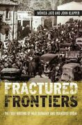 Fractured Frontiers The Exile Writing Of Nazi Germany And Franc... 9781640140516