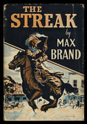 Max Brand, Frederick Faust / The Streak 1st Edition 1937