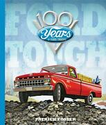 Ford Tough 100 Years Of Ford Trucks Bookf-150model Acolor Photosnew Hc