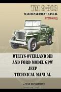 Willys-overland Mb Jeep And Ford Model Gpw Jeep Tm 9-803 Technical Manual New