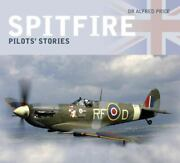 Spitfire Pilots' Stories By Alfred Price 2018, Trade Paperback, New Edition