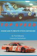 Top Speed Dodge And Plymouth Stock Car Racing Book Moparchargersuperbirdnew