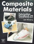 Composite Materials Fabrication Handbook 2step-by-step Molding Your Own Parts