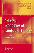 Geojournal Library Political Economies Of Landscape Change Places Of...