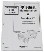 Bobcat 2100 2100s Utility Vehicle Service Manual And Owners Maintenance Manual