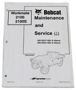 Bobcat 2100/s Utility Vehicles Service Manual And Owners Maintenance Manual