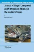 Aspects Of Illegal Unreported And Unregulated Fishing In The S... 9781402053382