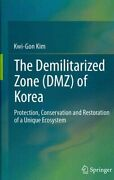 The Demilitarized Zone Dmz Of Korea Protection Conservation ... 9783642384622