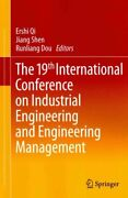 The 19th International Conference On Industrial Engineering And... 9783642372698