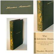 The Wilderness Hunter Theodore Roosevelt 1902 1st Library Edition Collectors
