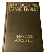 Antique Book Theodore Roosevelt African Game Trails Collectors 1910 1st Edition