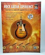 The Rock Guitar Experience Your Practical Guide To The Landmark Styles Of Rock