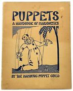 The Hamburg Puppet Guild / Puppets A Handbook Of Marionettes 1945