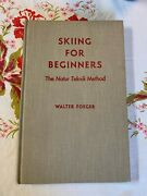 Skiing For Beginners The Natur Teknik Method Walter Foeger Autographed Copy 1962