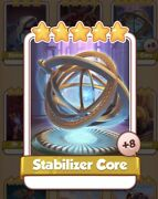 Stabilizer Core Coin Master Card 8 For Sale Get Them While They Last 1=2