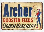 Antique Metal Signs Sale Feed Sign Archer Booster Feeds Metal Tin Sign
