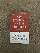 My Utmost For His Highest By Oswald Chambers Classic Edition