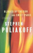 Blinded By The Sun And Sweet Panic By Bloomsbury Publishing Staff And Stephen...