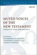 Muted Voices Of The New Testament Readings In The Catholic Epis... 9780567686510