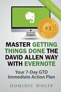 Master Getting Things Done The David Allen Way With Evernote By David Allen...