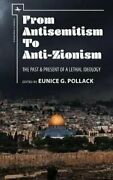 From Antisemitism To Anti-zionism The Past Andamp Present Of A Letha... 978161811