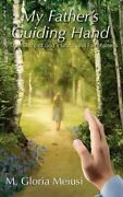 My Father's Guiding Hand By Meiusi 2016, Trade Paperback
