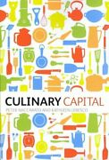 Culinary Capital By Dr Peter Naccarato 9780857853837   Brand New