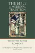 The Bible In Medieval Tradition Bmt Ser. The Letter To The Romans 2013,...