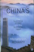 Chinaand039s Transformation The Success Story And The Success Trap 9789386602848