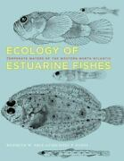 Ecology Of Estuarine Fishes Temperate Waters Of The Western North Atlantic...