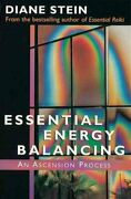 Essential Energy Balancing An Ascension Process By Diane Stein 2000 Trade...