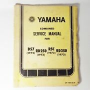 Yamaha Combined Service Manual For 72-73 Ds7 Rd250 R5c Rd350 Lit 11613-60-20