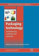 Packaging Technology Fundamentals, Materials And Processes 9781845696658