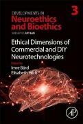 Ethical Dimensions Of Commercial And Diy Neurotechnologies Vol... 9780128161814