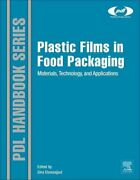 Plastic Films In Food Packaging Materials, Technology And Appli... 9781455731121