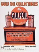 Gulf Oil Collectibles By Charles Whitworth 1998, Trade Paperback