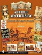 Antique Advertising Country Store Signs And Products 9780764314506   Brand New