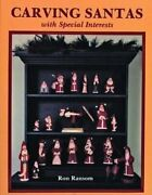 Carving Santas With Special Interests By Ron Ransom 9780887403286   Brand New