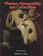 Western Memorabilia And Collectibles By Bob Ball 9780887404849   Brand New