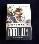 New Nfl Dallas Cowboys Bob Lilly Signed Book A Cowboyand039s Life Hof80 Collectible