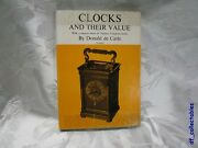 Clocks And Their Value With Chart Thomas Tompion, Book By Donald De Carle