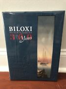 Signed Biloxi 300 Years By Val Husley - Hardcover