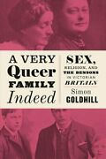 A Very Queer Family Indeed Sex Religion And The Bensons In Vi... 9780226527284