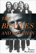 The Beatles And Mcluhan Understanding The Electric Age 9780810884328   Brand New