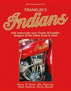 Franklinand039s Indians Bookdesigner Of Indian Scout And Chief Motorcycles New